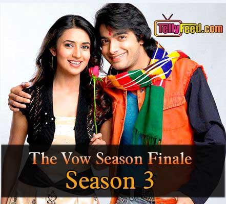 Zee World The Vow Season Finale Review (Season 3)
