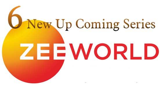Upcoming 6 New Zee World Series 2017 – 2018