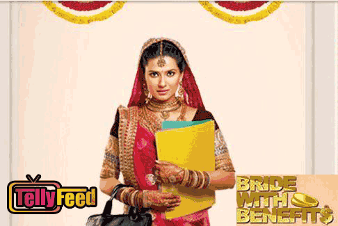 Bride with Benefits On Zee World Tv Series Full Cast Story Summary