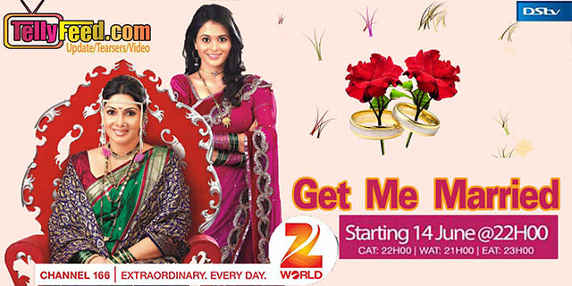 Get me married on Zee world full story summary Cast