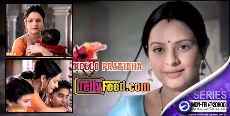 Hello Pratibha on Zee World full story summary Cast