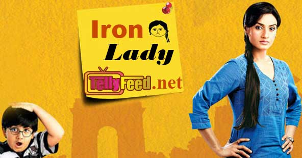 Iron-lady-Zee-World-Full-story-Cast-summary