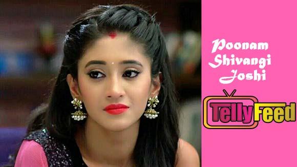 Poonam (Shivangi Joshi) Cast Full Wiki,Biography,Profile,Age,Real Name,Picture