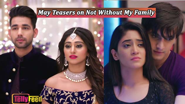 Not Without My Family May Teasers Star Life -2019