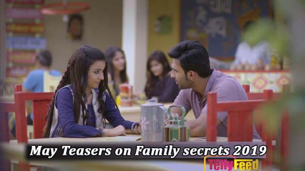 Family Secrets May Teasers 2019 Starlife