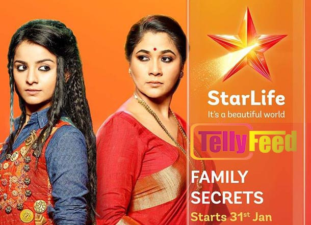 Family Secrets Starlife Full story,Plot, Teasers,Summary and Casts