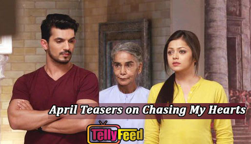 This Month Armaan Gets Arrested,What Does Naina Want? Read on Chasing My Heart April Teasers 2019 Starlife.