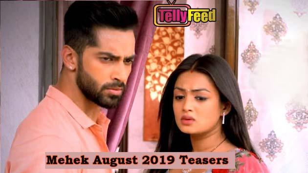 Mehek August 2019 Teasers