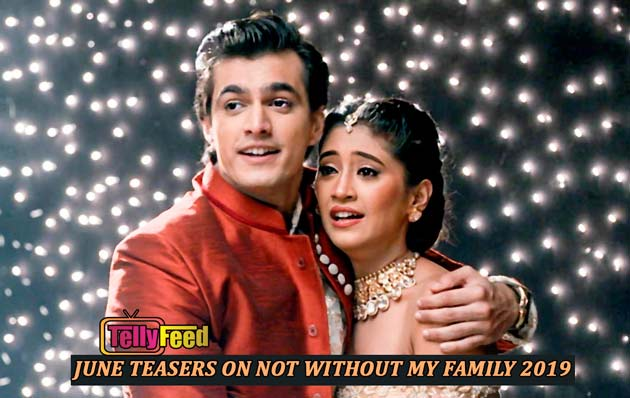 Not Without My Family June Teasers -2019 Star Life