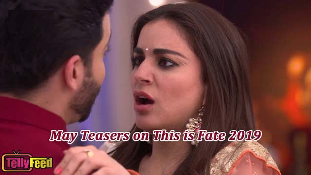 This is Fate May Teasers 2019 Zee World