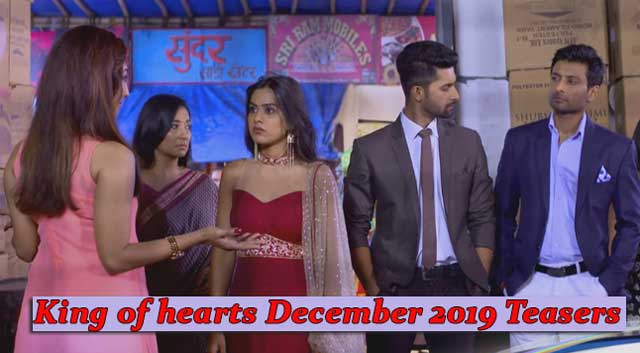 King of hearts December Teasers 2019