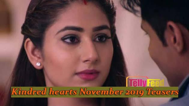 Kindred hearts November 2019 Teasers