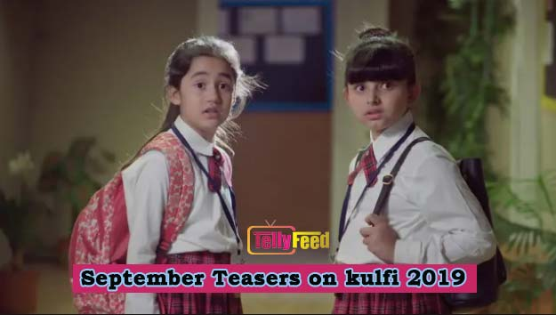 Kulfi The Singing Star September Teasers 2019