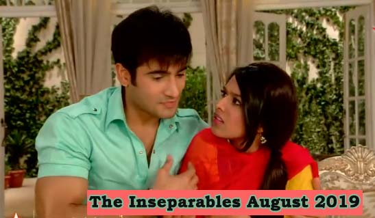 The Inseparables August 2019 Teasers