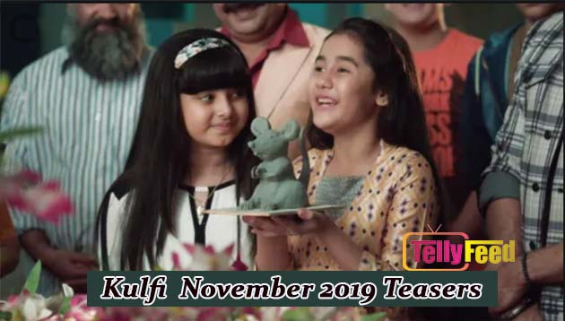 Kulfi The Singing Star November 2019 Teasers Starlife