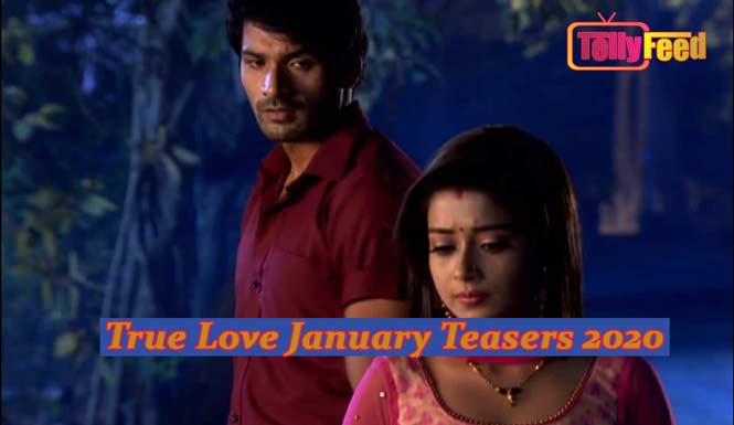 True Love January Teasers 2020 Glow Tv