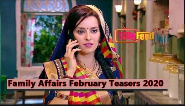 Family Affairs February Teasers 2020