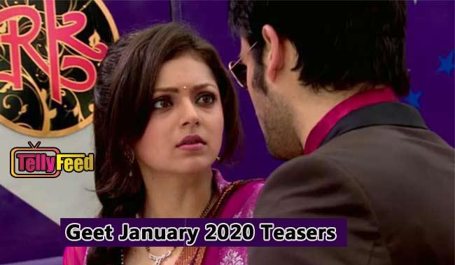 Geet January 2020 Teasers