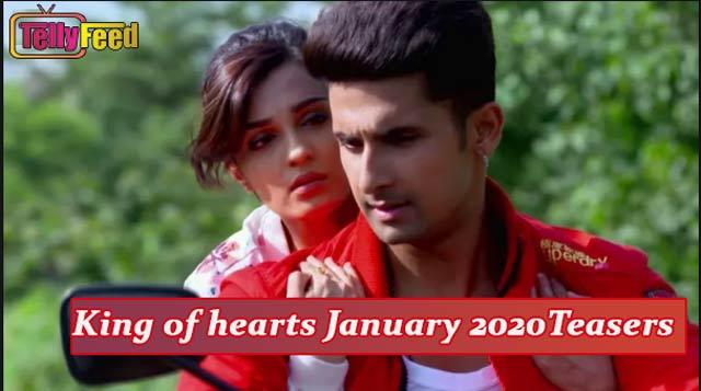 King of hearts January Teasers 2020