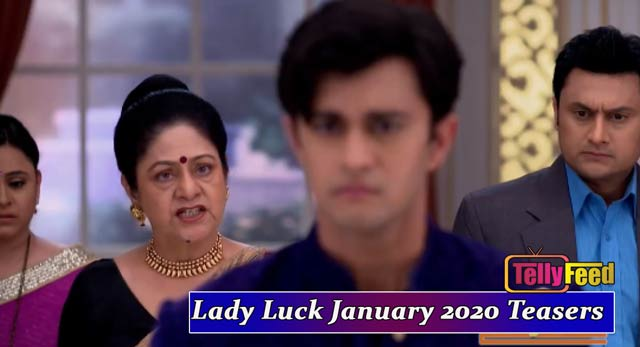 Lady Luck January Teasers 2020