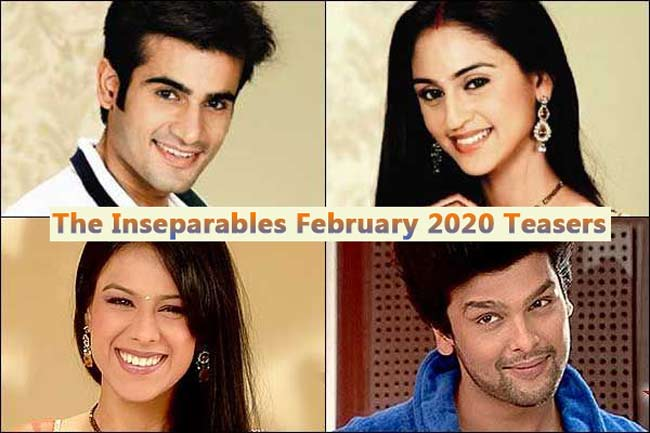 The Inseparables February Teasers 2020