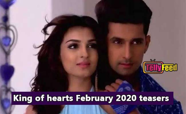 King of hearts February 2020 Teasers
