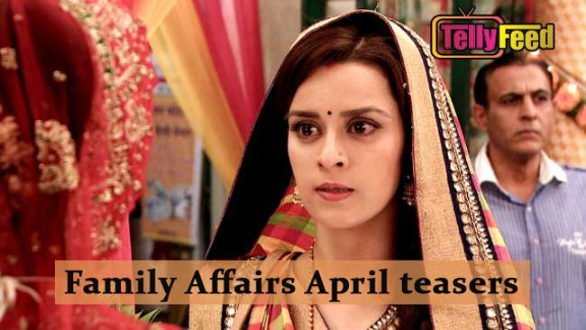 Family Affairs April Teasers 2020