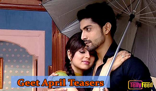 Geet April Teasers 2020 Starlife