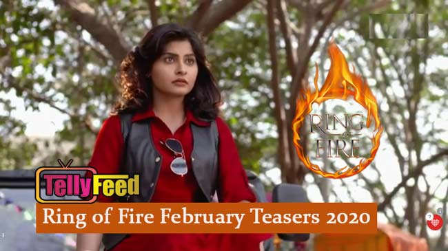 Ring of Fire February Teasers 2020