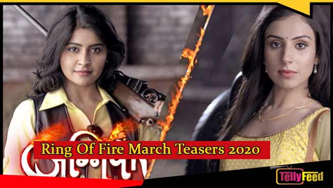 Ring of Fire March Teasers 2020