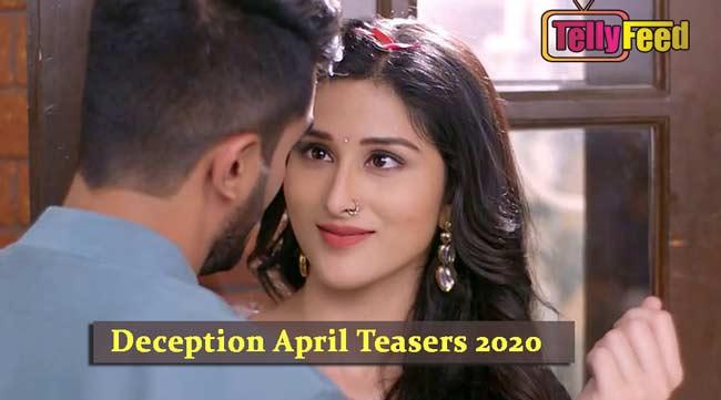 Deception April Teasers 2020