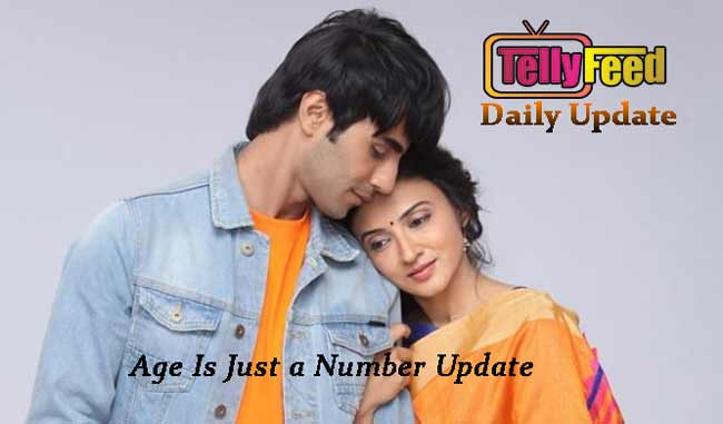 Age is Just a Number Wednesday Update 26 August 2020 Nisha turn Sahil to a stone