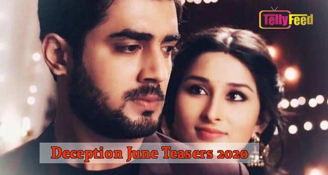 Deception June Teasers 2020