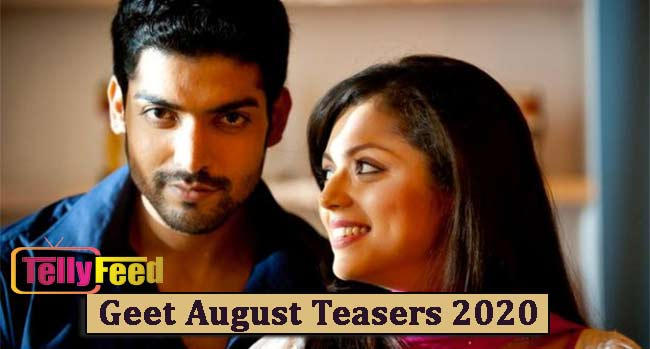 Geet August Teasers 2020 Starlife