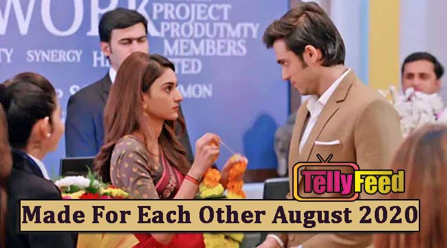 Made For Each Other August Teasers 2020
