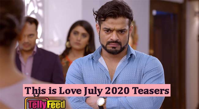 This is Love July Teasers 2020 on Glow Tv