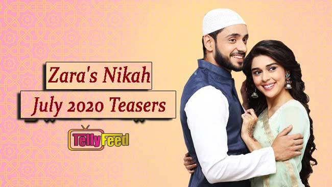 Zara's Nikah July Teasers 2020