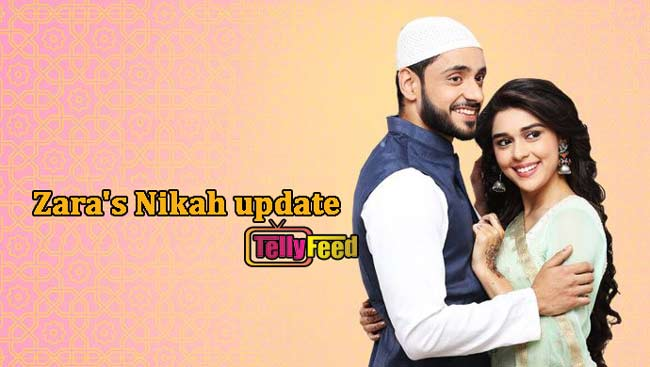 Zara's Nikah Friday Update 7 August 2020 Kabir gives Zara first divorce
