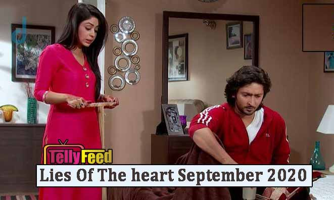 Lies of the heart September Teasers 2020