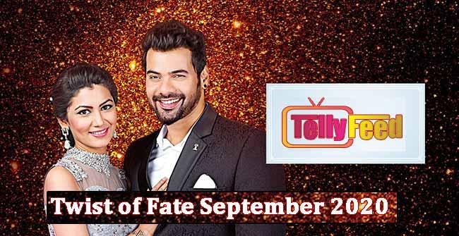 Twist of Fate September Teasers 2020 on Zee World