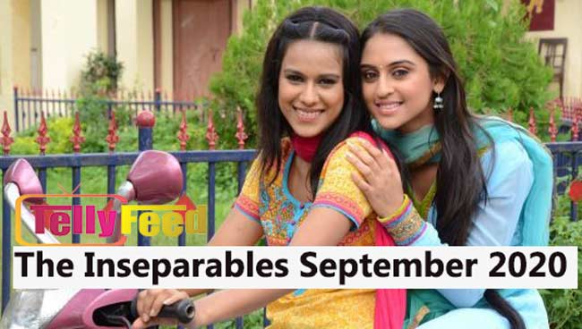 The Inseparables September Teasers 2020 Starlife