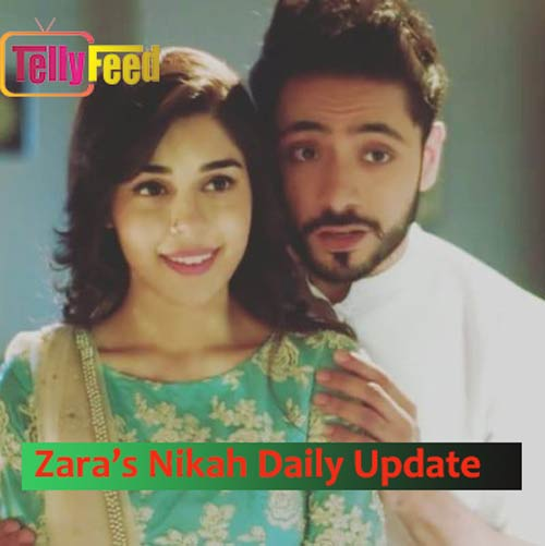 Zara's Nikah Monday Update 31 August 2020 Kabir And Zara's Painful Separation