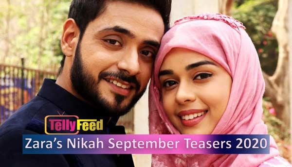 Zara's Nikah September Teasers 2020