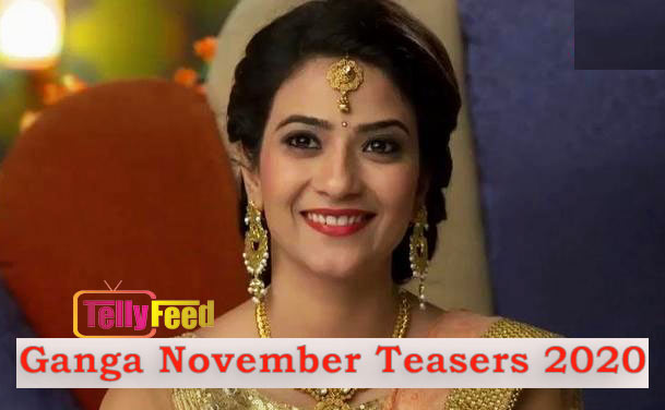 Gangaa 2 November Teasers 2020 Zeeworld