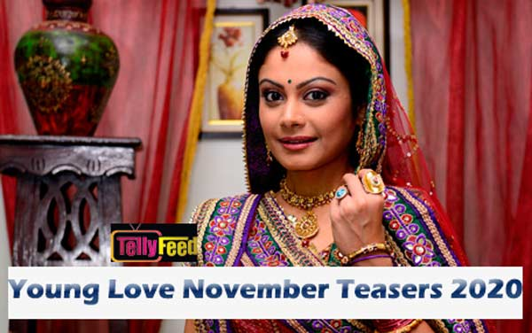 Young Love November Teasers 2020 Glow Tv