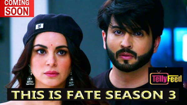 This Is Fate Season 3 Coming Soon to Zeeworld