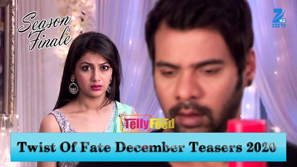 Twist of Fate December Teasers 2020 Zee World