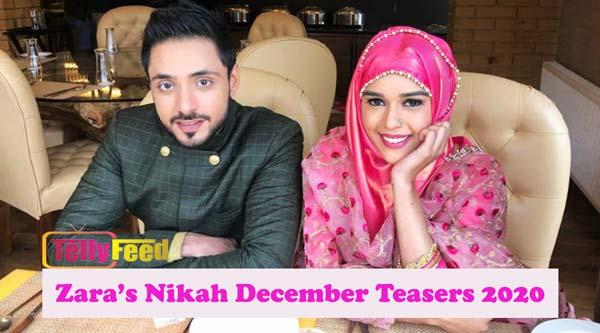 Zara's Nikah December Teasers 2020