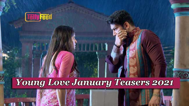 Young Love January Teasers 2021 Glow Tv
