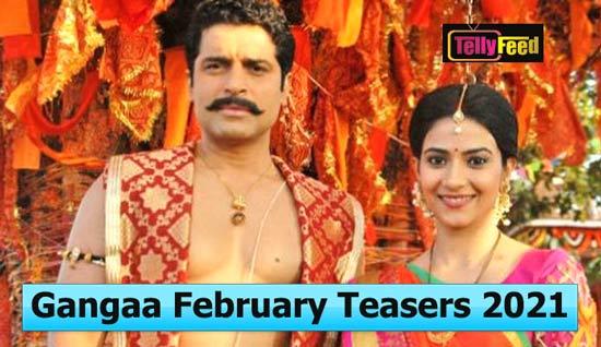 Gangaa 2 February Teasers 2021